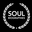 SOUL BIOGRAPHIES