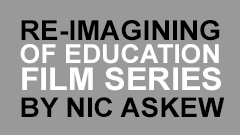 ReImagining Education Series