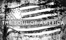 Finding the Soul of America**